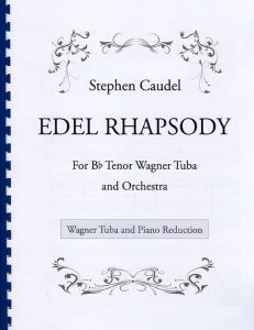Edel Rhapsody - Wagner Tuba and Piano reduction