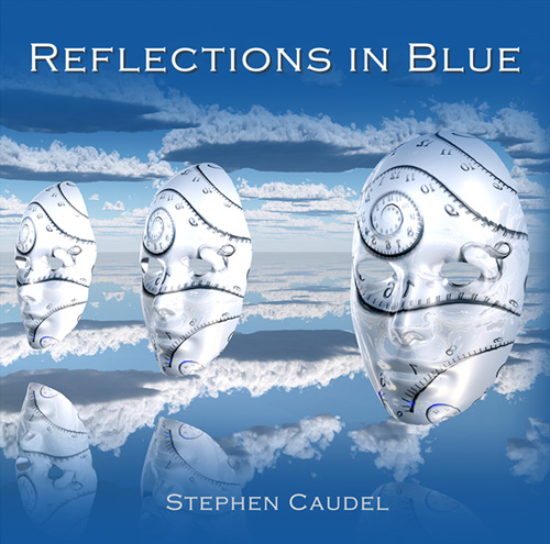 Reflections in Blue by Stephen Caudel